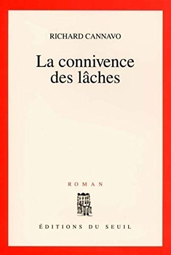 Connivence des lâches (La): Cannavo, Richard