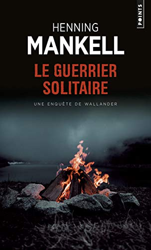 GUERRIER SOLITAIRE -LE- -RV-: MANKELL HENNING