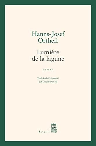 Lumière de la lagune: Ortheil, Hanns-Josef