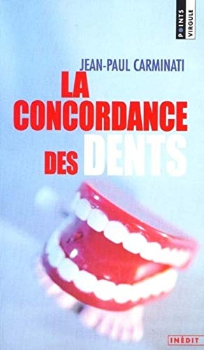 9782020447096: Concordance Des Dents(la) (English and French Edition)