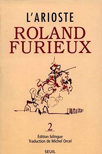 Roland Furieux T. 2: L'Arioste