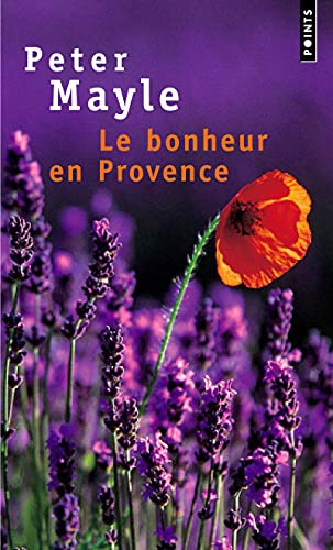Bonheur En Provence(le) (French Edition) (2020471965) by Peter Mayle