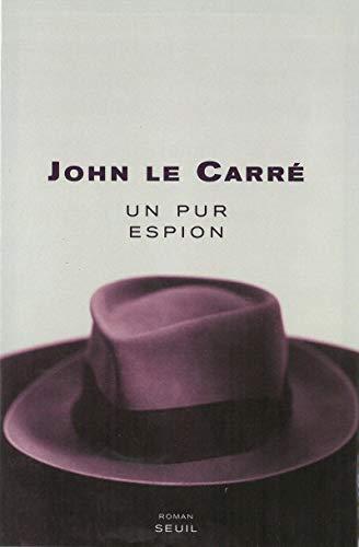 Un pur espion: Le Carr�, John