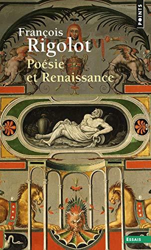 POESIE ET RENAISSANCE: RIGOLOT FRANCOIS