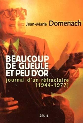 Beaucoup de gueule et peu d'or (French Edition): Domenach, Jean-Marie