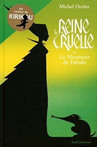9782020476799: La Reine cruelle et Le Montreur de Fabulo