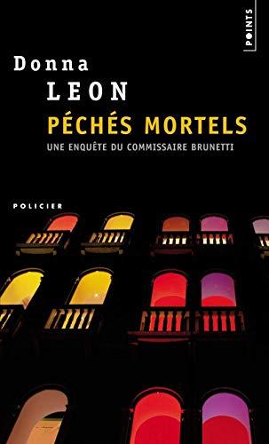 9782020476942: P'Ch's Mortels. Une Enqute Du Commissaire Brunetti (English and French Edition)