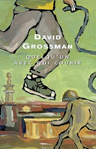 Quelqu'un avec qui courir (2020478005) by Grossman, David; Pinhas-Delpuech, Rosie