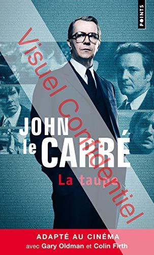 Taupe (La): Le Carr�, John