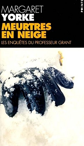 9782020481267: Meurtres en neige : Les Enquêtes du professeur Grant