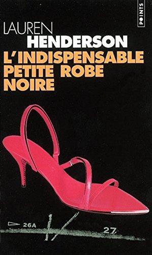 L'Indispensable Petite Robe noire (2020481294) by Henderson, Lauren; Sainton, Aline