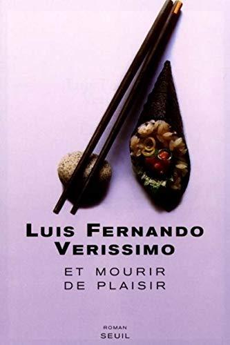 Et mourir de plaisir: Verissimo, Luis Fernando,