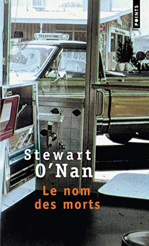 Nom des morts (Le): O'Nan, Stewart