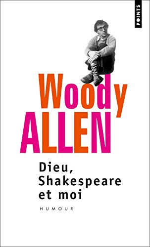 Dieu, Shakespeare et moi (2020482355) by Woody Allen