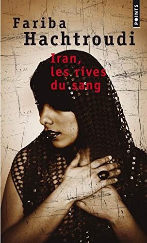 9782020484923: Iran, les rives du sang