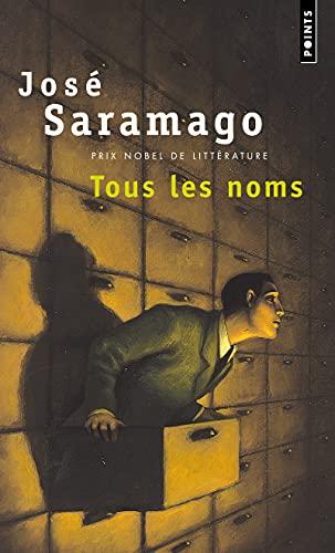 Tous Les Noms (Points Roman): Jose Saramago