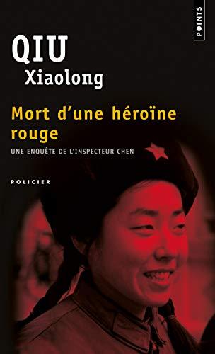 Mort d'une héroïne rouge: Qiu, Xiaolong