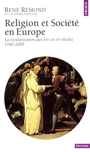 9782020495905: Religion et société en Europe : La sécularisation aux XIXe et XXe siècles (1789-2000)