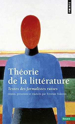 Th'orie de La Litt'rature. Textes Des Formalistes: Professor Tzvetan Todorov