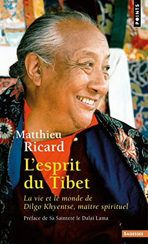 9782020497688: Esprit Du Tibet. La Vie Et Le Monde de Dilgo Khyents', Ma+tre Spirituel(l') (English and French Edition)