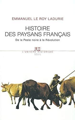 Histoire des paysans Français : De la peste noire à la révolution: Emmanuel Le...