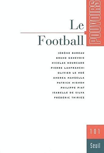 9782020501385: Pouvoirs, numéro 101 : Le Football