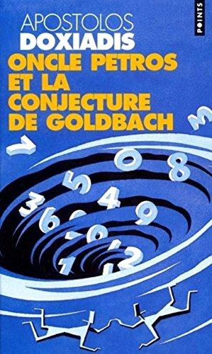 9782020505611: Oncle Petros Ou La Conjecture de Goldbach(l') (French Edition)