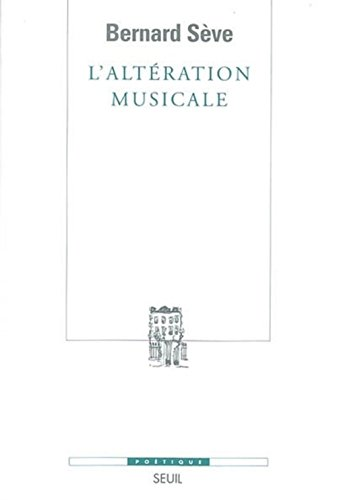 9782020505642: L'Alt�ration musicale ou ce que la musique apprend au philosophe