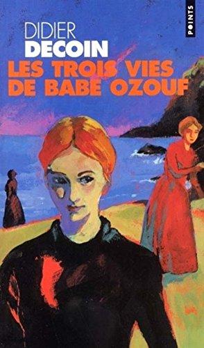 9782020505796: Les Trois Vies de Babe Ozouf
