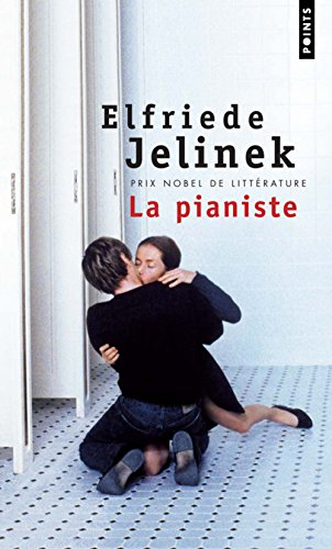 La pianiste (Points Roman): Elfriede Jelinek