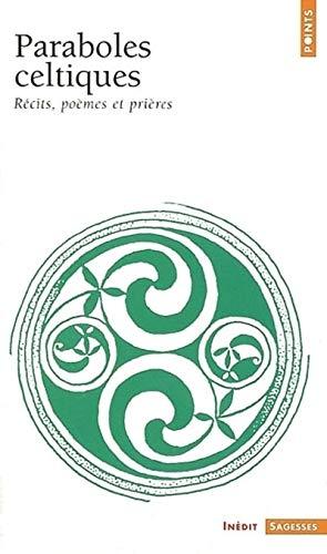 9782020508872: Paraboles Celtiques. R'Cits, Po'mes Et Pri'res (English and French Edition)