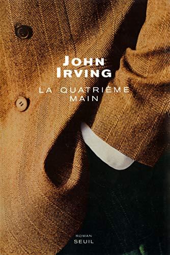 Quatrième main (La): Irving, John