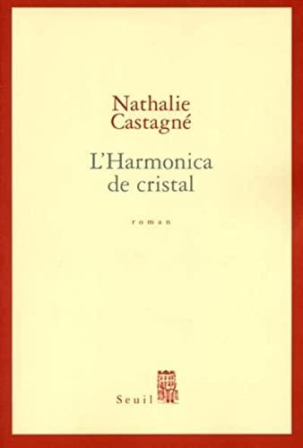 L'Harmonica de cristal: Castagné, Nathalie