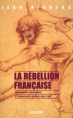 9782020511506: La rebellion française. mouvements populaires et conscience sociale : 1661-1789