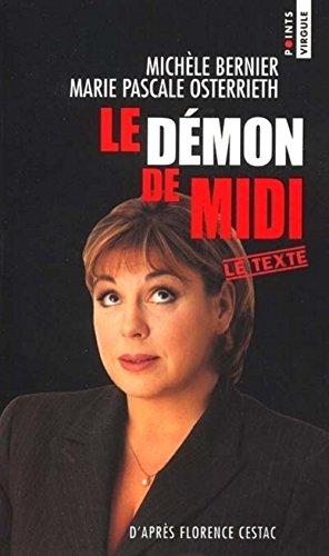 Le démon de midi (Points Virgule): Michèle Bernier; Marie-Pascale