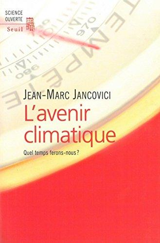 9782020512350: L'avenir climatique