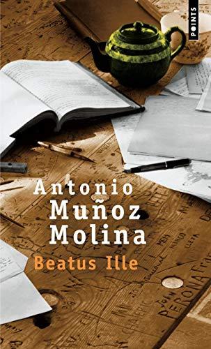 BEATUS ILLE: MUNOZ MOLINA ANTONIO