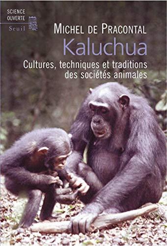 Kaluchua: Pracontal, Michel de