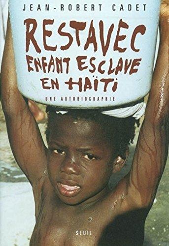 9782020514460: Restavec. : Enfant-esclave en Haïti, Une autobiographie