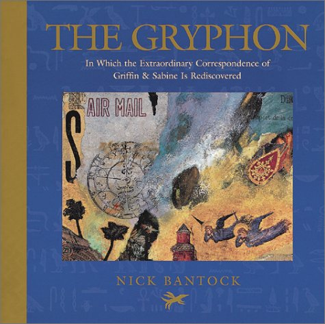 9782020515146: The Gryphon: In Which the Extraordinary Correspondence of Griffin & Sabine Is Rediscovered