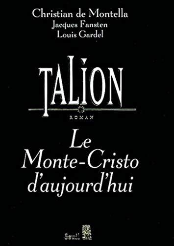 Talion : le Monte-Cristo d'aujourd'hui [Mar 22,