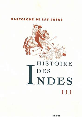 9782020525381: Histoire des Indes, tome 3