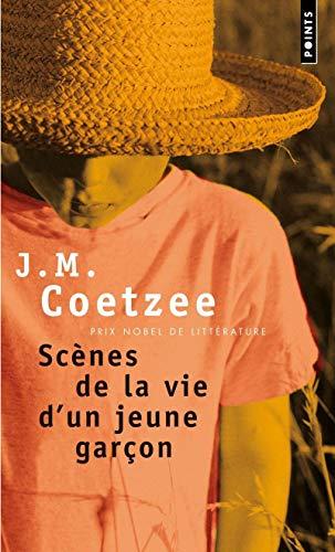 Scènes de la vie d'un jeune garçon: Coetzee, John Michael