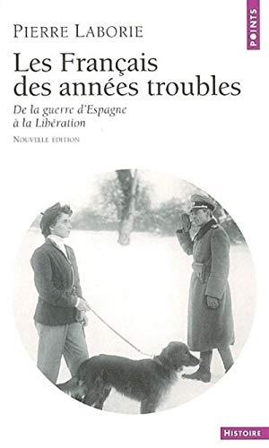 Français des années troubles: Laborie, Pierre