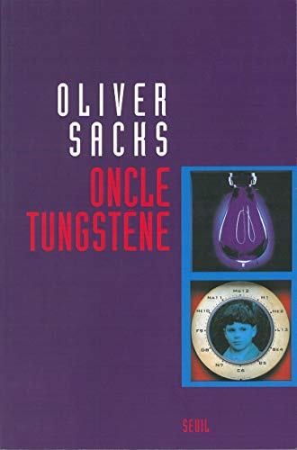 ONCLE TUNGSTENE: SACKS OLIVER