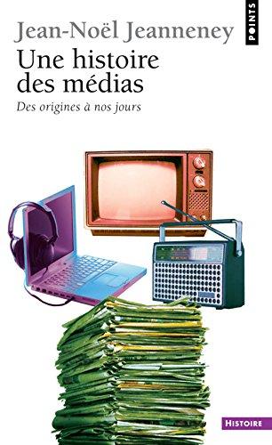 9782020528870: Une Histoire Des Medias N E