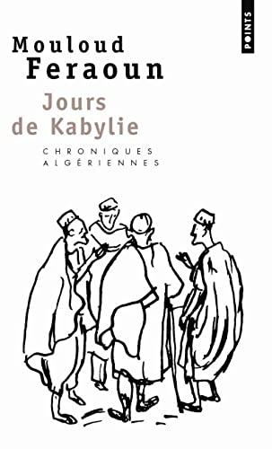 Jours de Kabylie: Mouloud Feraoun