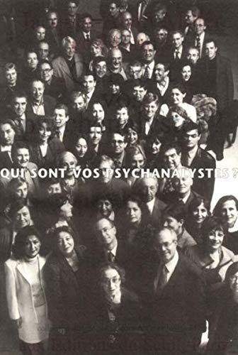 Qui sont vos psychanalystes ?: Miller, Jacques-Alain