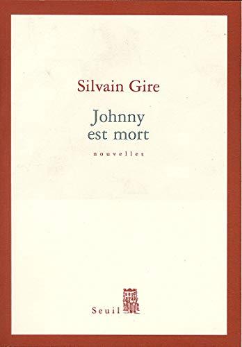 Johnny est mort: Gire Sylvain