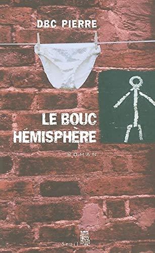 9782020540049: Le Bouc H�misph�re : Une farce macabre du XXIe si�cle